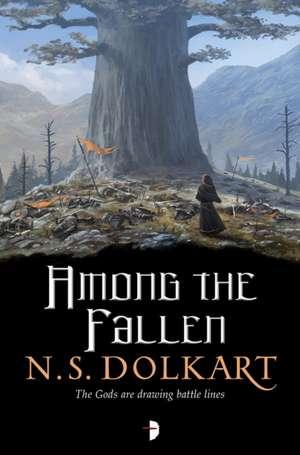Among the Fallen de N. S. Dolkart