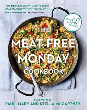The Meat Free Monday Cookbook de Stella Paul