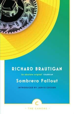 Sombrero Fallout de Richard Brautigan