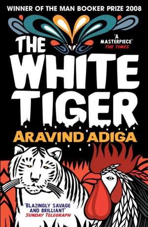 The White Tiger de Aravind Adiga