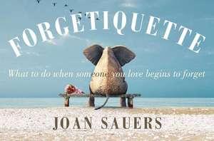 Forgetiquette de Joan Sauers