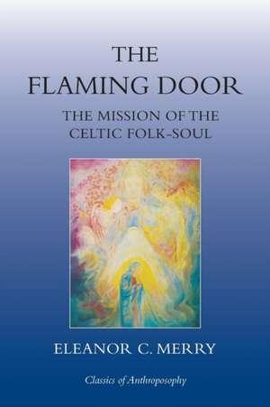 The Flaming Door de Eleanor C. Merry