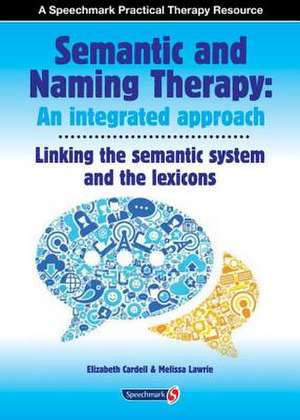 Semantic & Naming Therapy: An Integrated Approach