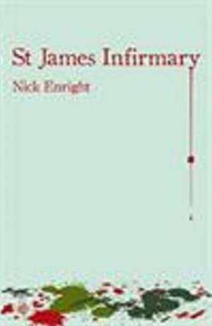 St James Infirmary de Nick Enright