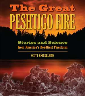 The Great Peshtigo Fire