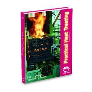 Practical Heat Treating de Jon L. Dossett