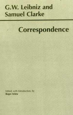 Leibniz and Clarke: Correspondence imagine