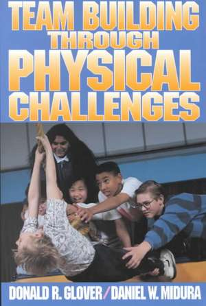 Team Bulding Through Physical Challenges