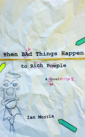 When Bad Things Happen to Rich People de Ian Morris