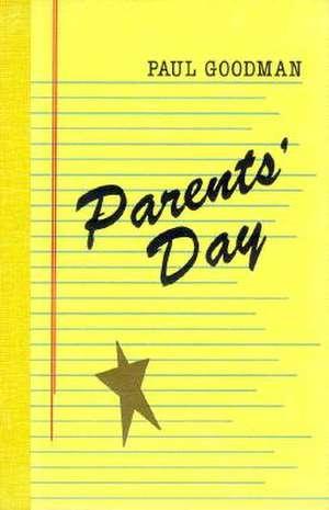 Parents' Day de Paul Goodman