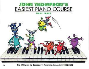 John Thompsons Easiest Piano Course  Parth Three