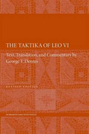 The Taktika of Leo VI – Revised Edition 2e imagine