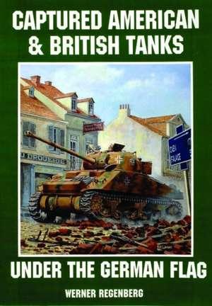 Captured American & British Tanks Under the German Flag imagine