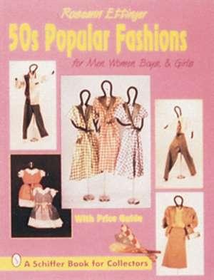 50's Popular Fashions de Roseann Ettinger