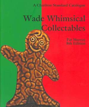 Murray, P: Wade Whimsical Collectables imagine