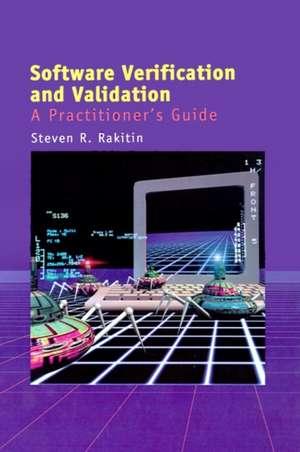 Software Verification and Validation de Steven R. Rakitin