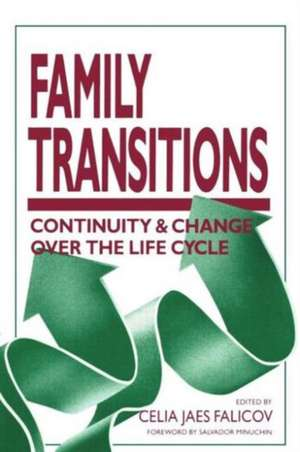 Family Transitions:  Continuity and Change Over the Life Cycle de  Falicov