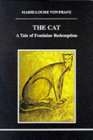 The Cat de Marie-Louise Von Franz