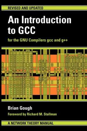 An Introduction to Gcc:  Stories from Cuba de Brian J Gough
