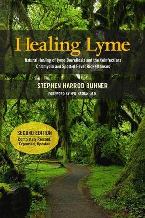 Healing Lyme de Stephen Harrod Buhner