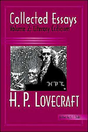 Collected Essays 2:  Literary Criticism de H. P. Lovecraft