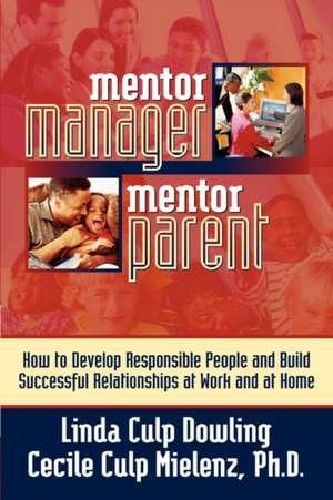 Mentor Manager/Mentor Parent de Linda Dowling