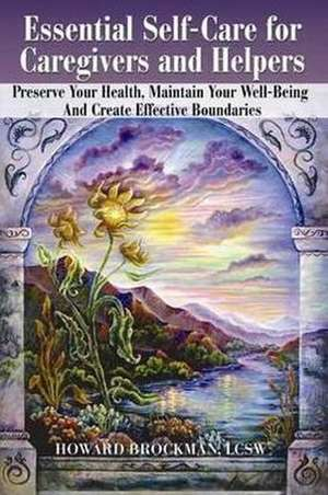 Essential Self-Care for Caregivers & Helpers