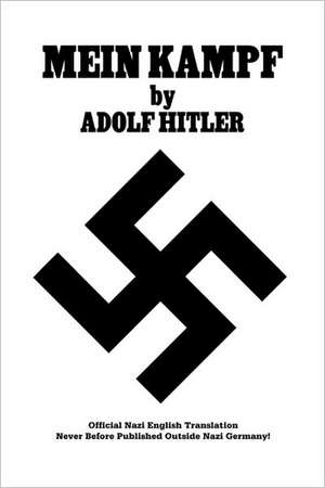 Mein Kampf Official Nazi Translation de Adolf Hitler