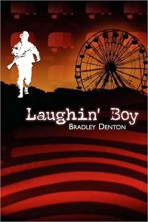 Laughin' Boy de Bradley Denton