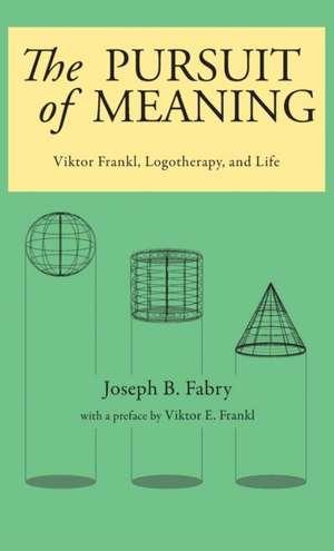Pursuit of Meaning de Joseph B. Fabry