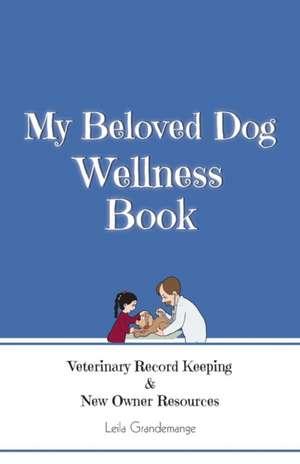 My Beloved Dog Wellness Book