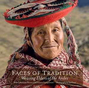 Faces of Tradition:  Weaving Elders of the Andes de Nilda Callanaupa Alvarez
