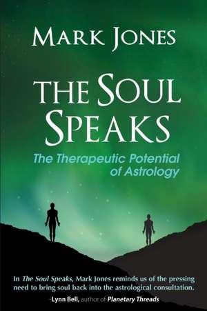 The Soul Speaks de Mark Jones