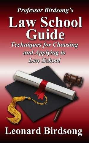 Professor Birdsong's Law School Guide