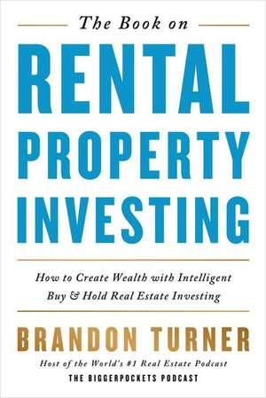 The Book on Rental Property Investing de Turner, Brandon