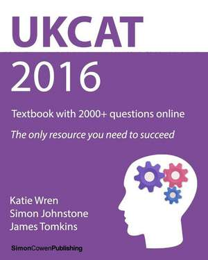 Ukcat 2016 - Textbook with 2000+ Questions Online