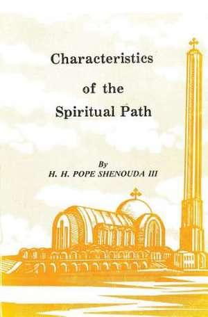 Characteristics of the Spiritual Path de Pope Shenouda III