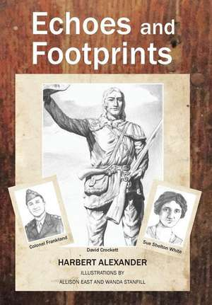 Echoes and Footprints de Harbert Alexander