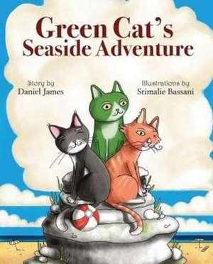 Green Cat's Seaside Adventure de Daniel James