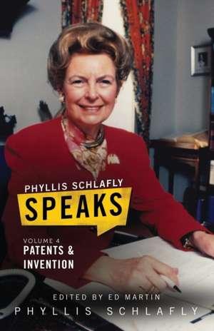 Phyllis Schlafly Speaks, Volume 4 de Phyllis Schlafly