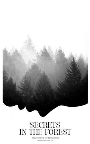 Secrets in the Forest de Tina Potter