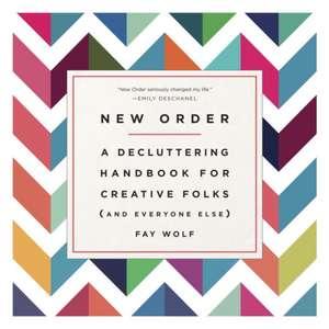 New Order de Fay Wolf