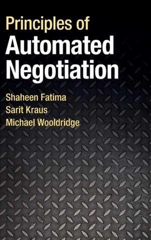 Principles of Automated Negotiation de Shaheen Fatima