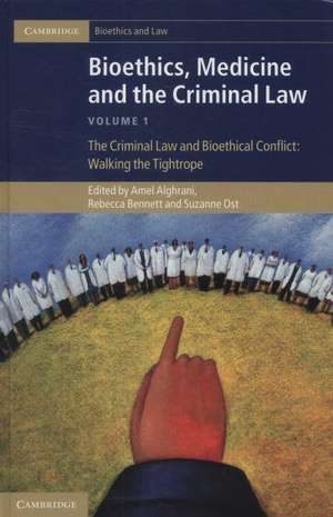Bioethics, Medicine and the Criminal Law 3 Volume Set