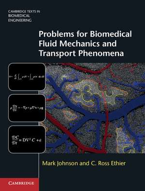Problems for Biomedical Fluid Mechanics and Transport Phenomena imagine