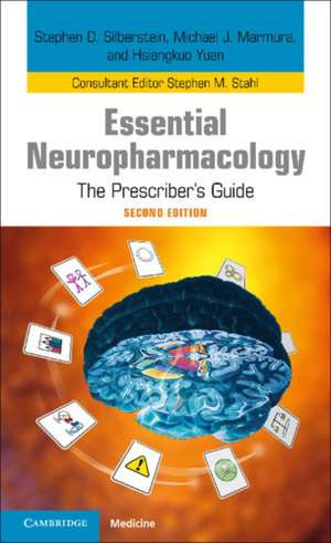 Essential Neuropharmacology: The Prescriber's Guide de Stephen D. Silberstein