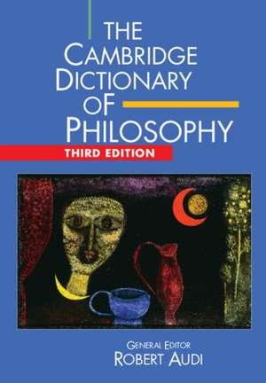 The Cambridge Dictionary of Philosophy de Robert Audi
