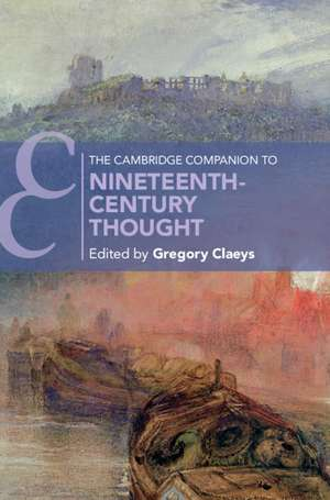 The Cambridge Companion to Nineteenth-Century Thought de Gregory Claeys
