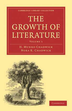 The Growth of Literature de H. Munro Chadwick