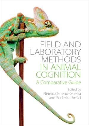 Field and Laboratory Methods in Animal Cognition: A Comparative Guide de Nereida Bueno-Guerra